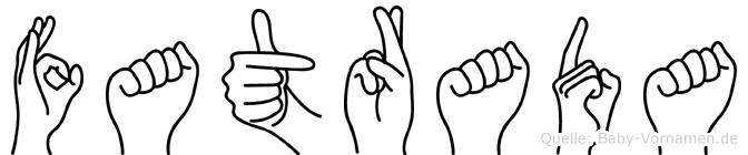Fatrada im Fingeralphabet der Deutschen Gebärdensprache