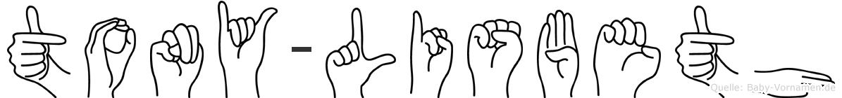 Tony-Lisbeth im Fingeralphabet der Deutschen Gebärdensprache