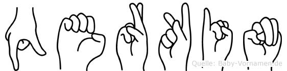 Qerkin im Fingeralphabet der Deutschen Gebärdensprache