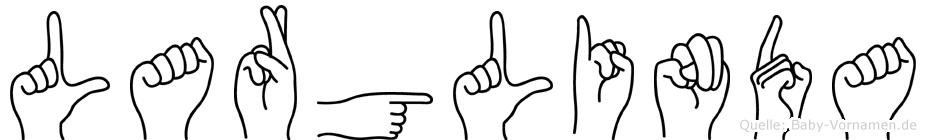 Larglinda im Fingeralphabet der Deutschen Gebärdensprache