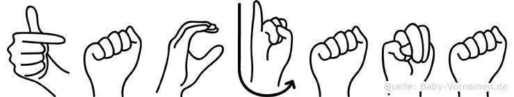 Tacjana im Fingeralphabet der Deutschen Gebärdensprache