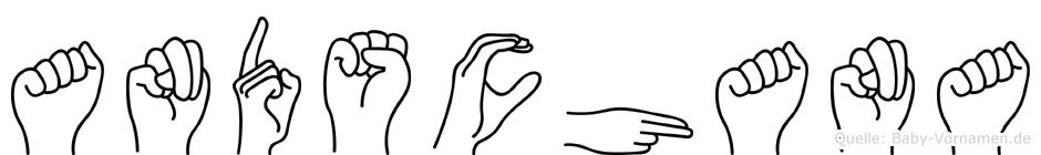Andschana im Fingeralphabet der Deutschen Gebärdensprache