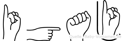 Igaj in Fingersprache für Gehörlose