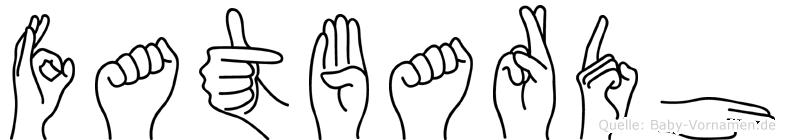 Fatbardh im Fingeralphabet der Deutschen Gebärdensprache