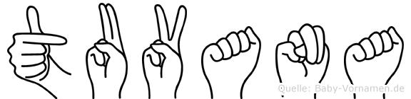 Tuvana im Fingeralphabet der Deutschen Gebärdensprache
