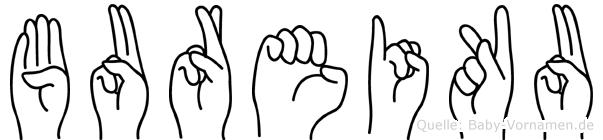 Bureiku im Fingeralphabet der Deutschen Gebärdensprache