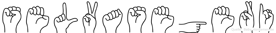 Selvasegeri in Fingersprache für Gehörlose