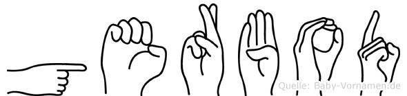 Gerbod im Fingeralphabet der Deutschen Gebärdensprache