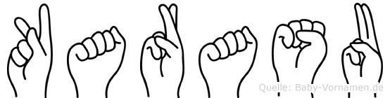Karasu im Fingeralphabet der Deutschen Gebärdensprache
