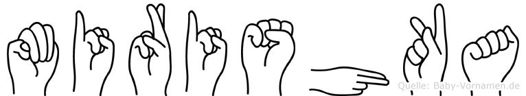 Mirishka im Fingeralphabet der Deutschen Gebärdensprache