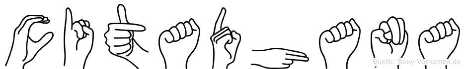 Citadhana im Fingeralphabet der Deutschen Gebärdensprache
