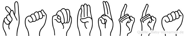 Kambudda im Fingeralphabet der Deutschen Gebärdensprache