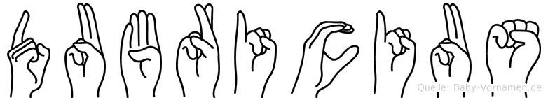 Dubricius im Fingeralphabet der Deutschen Gebärdensprache
