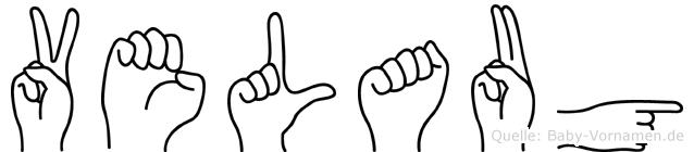 Velaug im Fingeralphabet der Deutschen Gebärdensprache