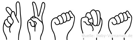 Kvana im Fingeralphabet der Deutschen Gebärdensprache