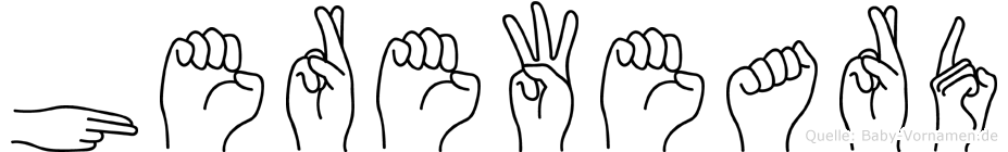 Hereweard im Fingeralphabet der Deutschen Gebärdensprache