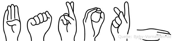 Barokh im Fingeralphabet der Deutschen Gebärdensprache