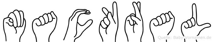 Mackral im Fingeralphabet der Deutschen Gebärdensprache