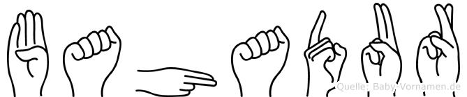 Bahadur im Fingeralphabet der Deutschen Gebärdensprache