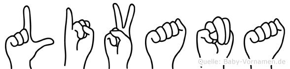 Livana im Fingeralphabet der Deutschen Gebärdensprache