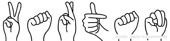 Vartan im Fingeralphabet der Deutschen Gebärdensprache