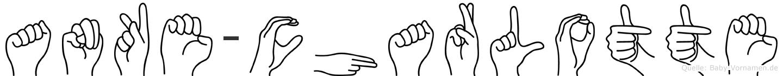 Anke-Charlotte im Fingeralphabet der Deutschen Gebärdensprache
