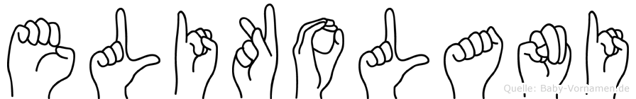 Elikolani im Fingeralphabet der Deutschen Gebärdensprache
