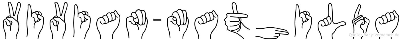 Vivian-Mathilda im Fingeralphabet der Deutschen Gebärdensprache