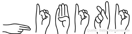 Hibiki im Fingeralphabet der Deutschen Gebärdensprache