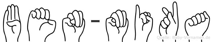 Ben-Mika im Fingeralphabet der Deutschen Gebärdensprache