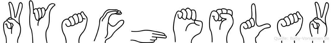 Vyacheslav im Fingeralphabet der Deutschen Gebärdensprache