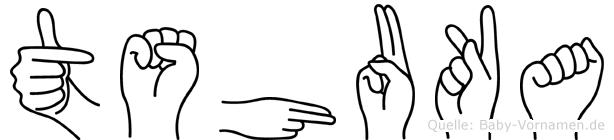 Tshuka im Fingeralphabet der Deutschen Gebärdensprache