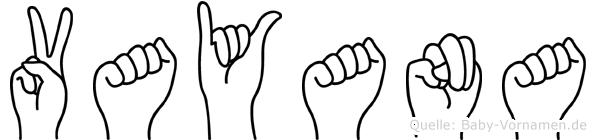 Vayana im Fingeralphabet der Deutschen Gebärdensprache