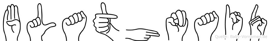 Blathnaid in Fingersprache für Gehörlose