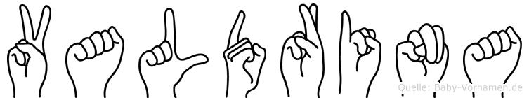 Valdrina im Fingeralphabet der Deutschen Gebärdensprache