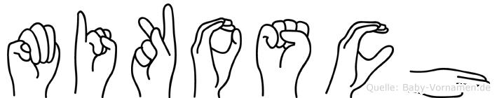 Mikosch im Fingeralphabet der Deutschen Gebärdensprache