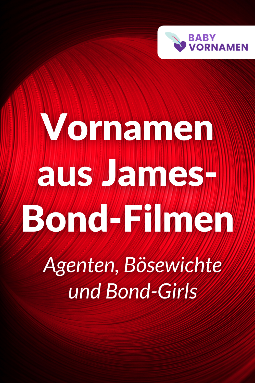 Namen aus James-Bond-Filmen