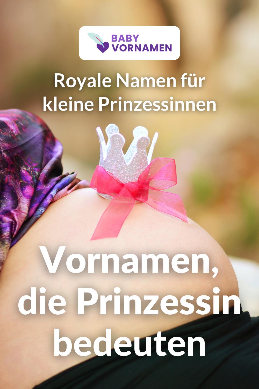 Vornamen, die Prinzessin bedeuten