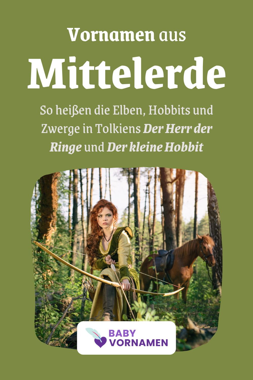 Vornamen von Elben, Hobbits und Zwergen