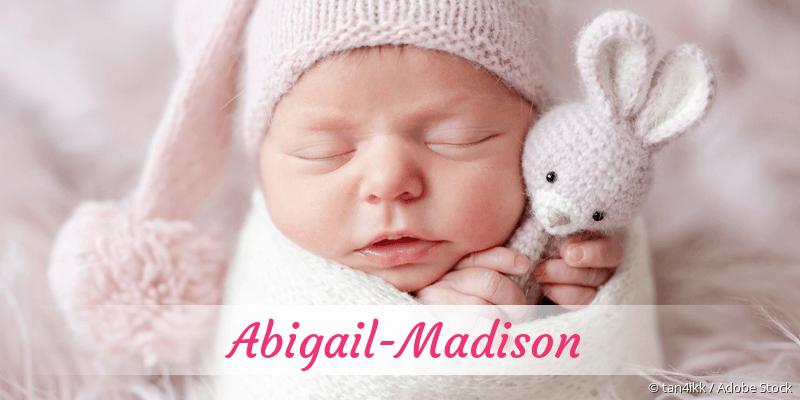 Name Abigail-Madison als Bild
