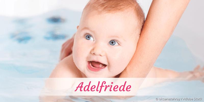 Name Adelfriede als Bild