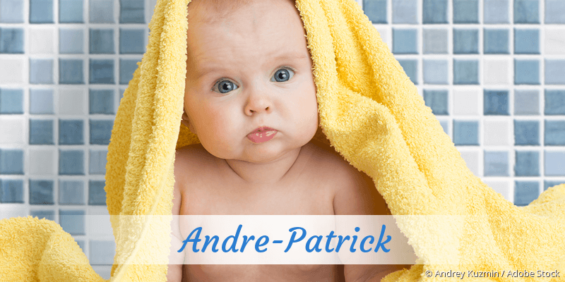 Name Andre-Patrick als Bild