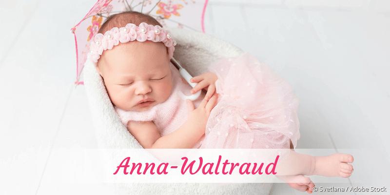 Name Anna-Waltraud als Bild