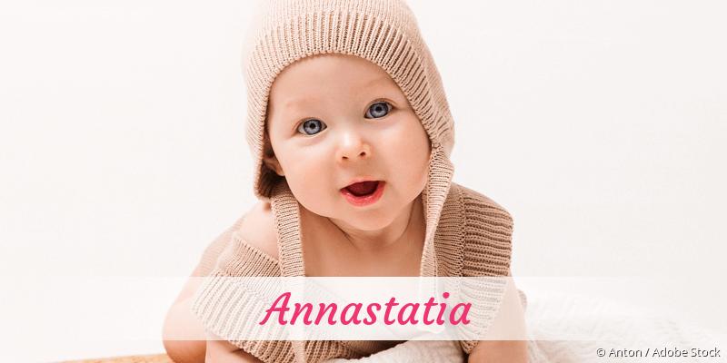 Name Annastatia als Bild