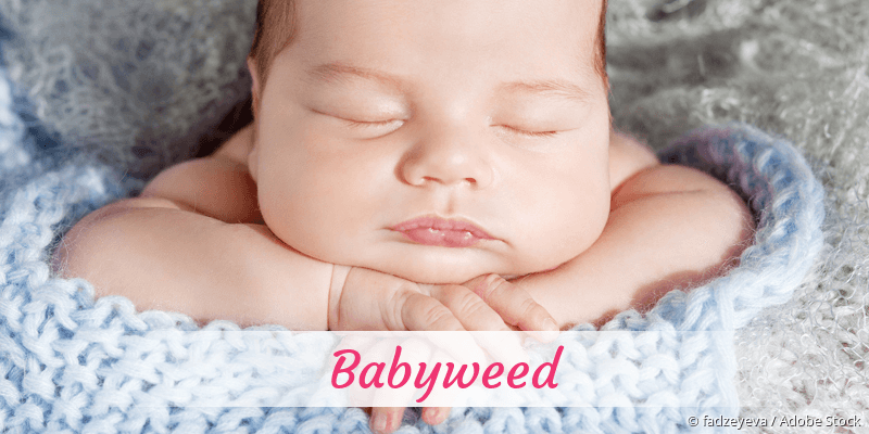 Name Babyweed als Bild