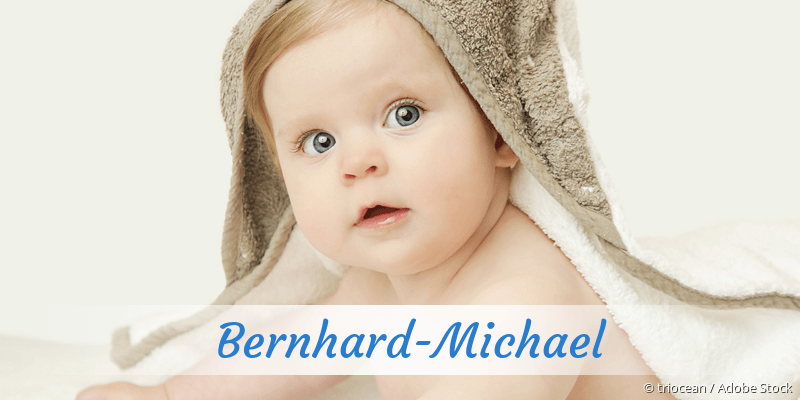 Name Bernhard-Michael als Bild