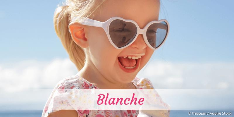 Name Blanche als Bild