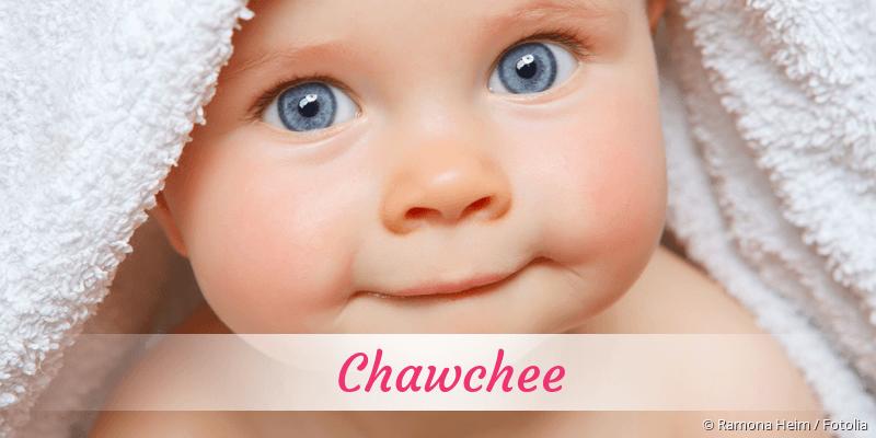 Name Chawchee als Bild