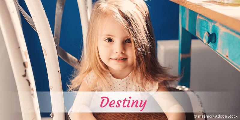Name Destiny als Bild