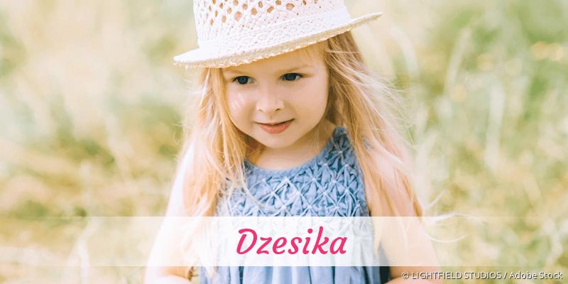 Name Dzesika als Bild